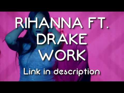 DOWNLOAD RIHANNA - WORK FT. DRAKE | DOWNLOAD MUSIC | 2016