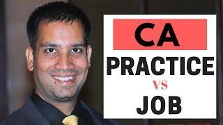 CA Practice vs Job by Nitin Soni