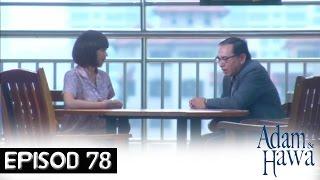 Adam Dan Hawa - Episod 78