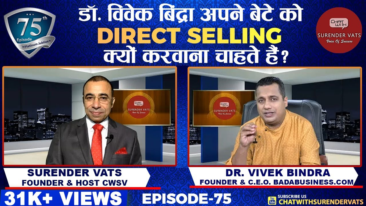 Why does Dr. Vivek Bindra want his son to do Direct Selling? | Episode 75 | Chat with Surender Vats