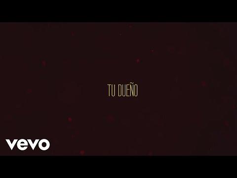 J Alvarez - Tu Dueño (Lyric Video) ft. Maluma