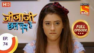 Jijaji Chhat Per Hai - Ep 74 - Full Episode - 20th April, 2018