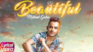 Beautiful | Lyrical | Milind Gaba ft. Oshin Brar | Latest Punjabi Song 2018 | Speed Records