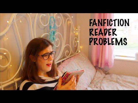 FANFICTION READER PROBLEMS