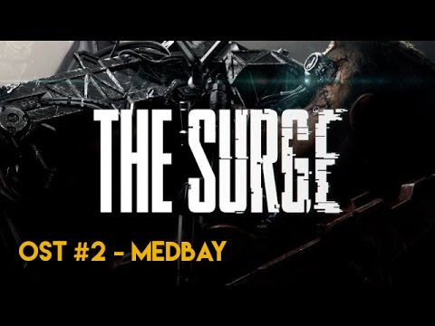 The Surge - Original Soundtrack - #2 MedBay Theme - Prisoner by Stumfol