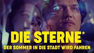 Die Sterne - Der Sommer in die Stadt wird fahren (Offizielles Video)