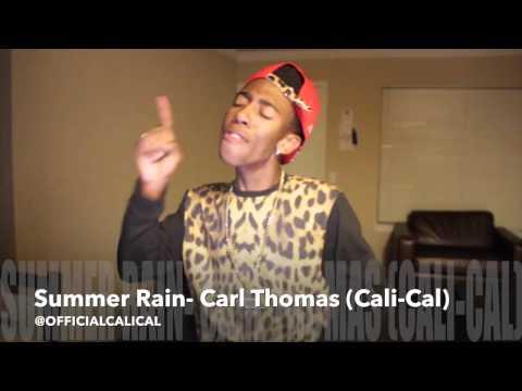 Cali-Cal: Carl Thomas - Summer Rain (Cover)