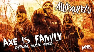 Alla Xul Elu - AXE Is Family