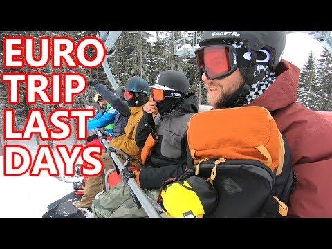 EURO TRIP LAST DAYS - SNOWBOARD VLOG