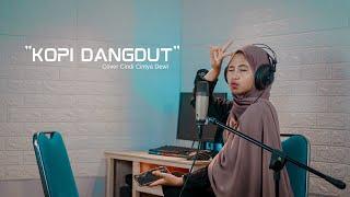 Download Lagu Kopi Dangdut - Fahmi Shahab Cover Cindi Cintya Dewi ( Live Akustic ) mp3