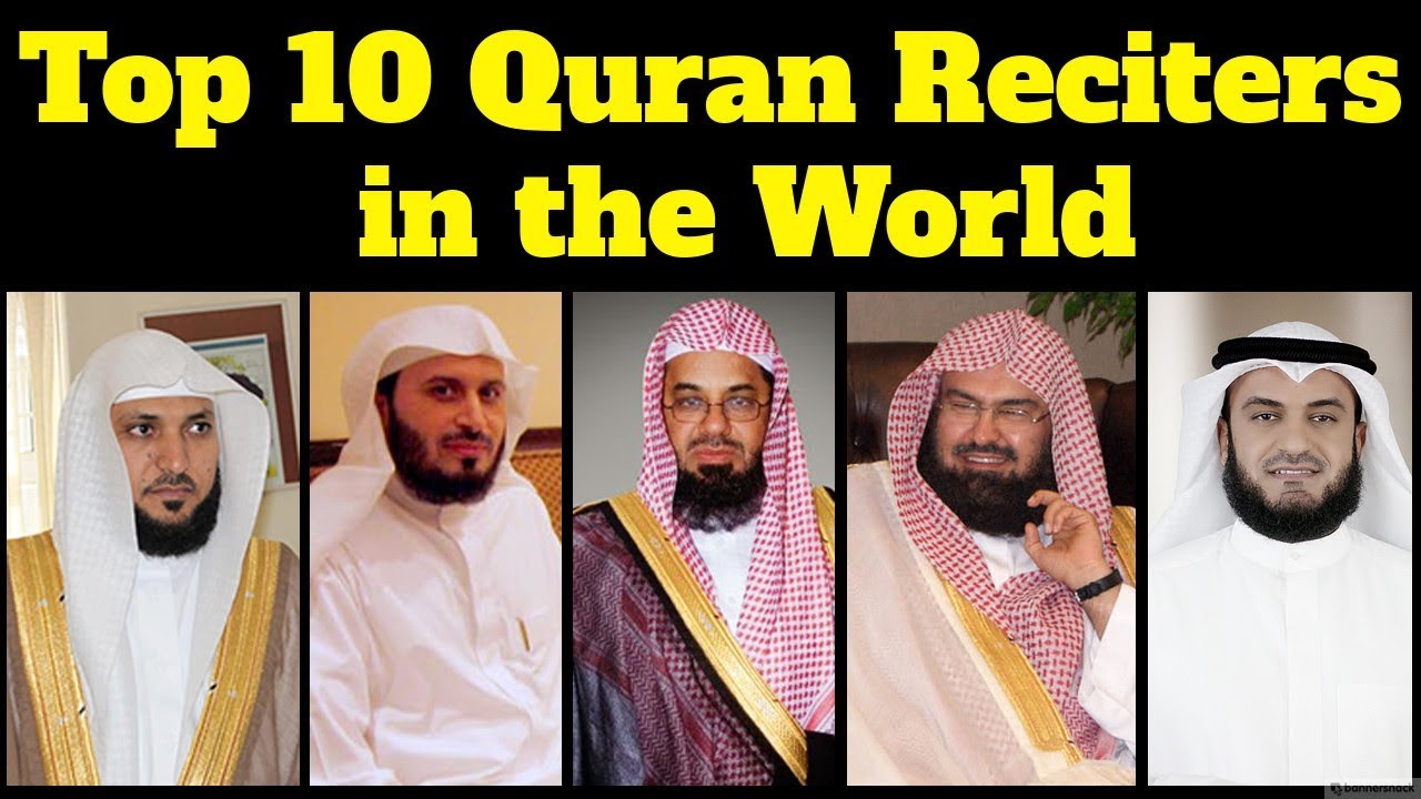 Top 10 Best Qari in the World | Top 10 Famous Quran reciters in the world