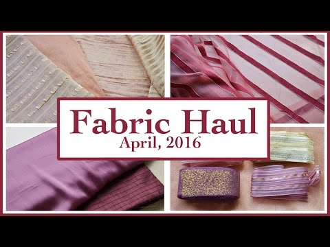 Fabric Haul, April 2016
