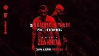 Kaczor x Pih - O Każdy Centymetr (prod. The Returners) ZŁA KREW EP