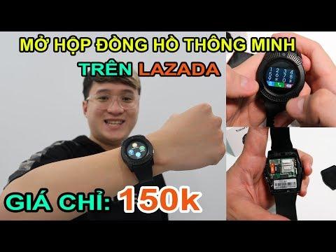 Mở Hộp Đồng Hồ Thông Minh (Smart Watch) Giá 150k Trên LAZADA, SHOPEE. Sao Rẻ Vậy? | MUA HÀNG ONLINE