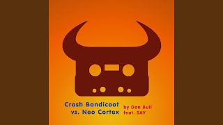 Crash Bandicoot vs. Neo Cortex (feat. SAV)