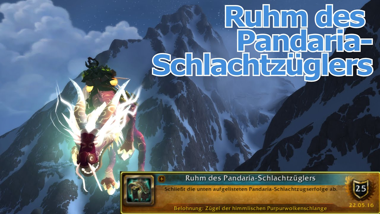 Vorwort Ruhm Des Pandaria Schlachtzüglers Mop Youtube