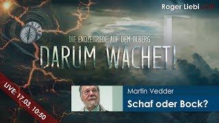 """Schaf oder Bock?"": Das Völkergericht - Darum wachet! | Martin Vedder"