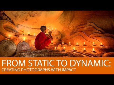 From Static to Dynamic: Creating Photographs with Impact