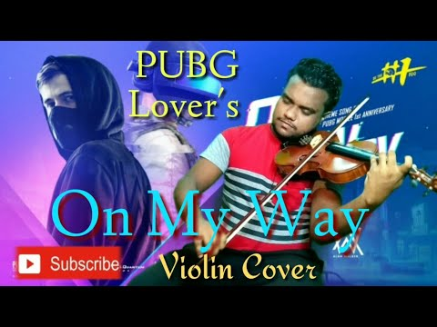 on-my-way---alan-walker-|-violin-cover-|-pubg-mobile-song-|-by-sovon-adhikary
