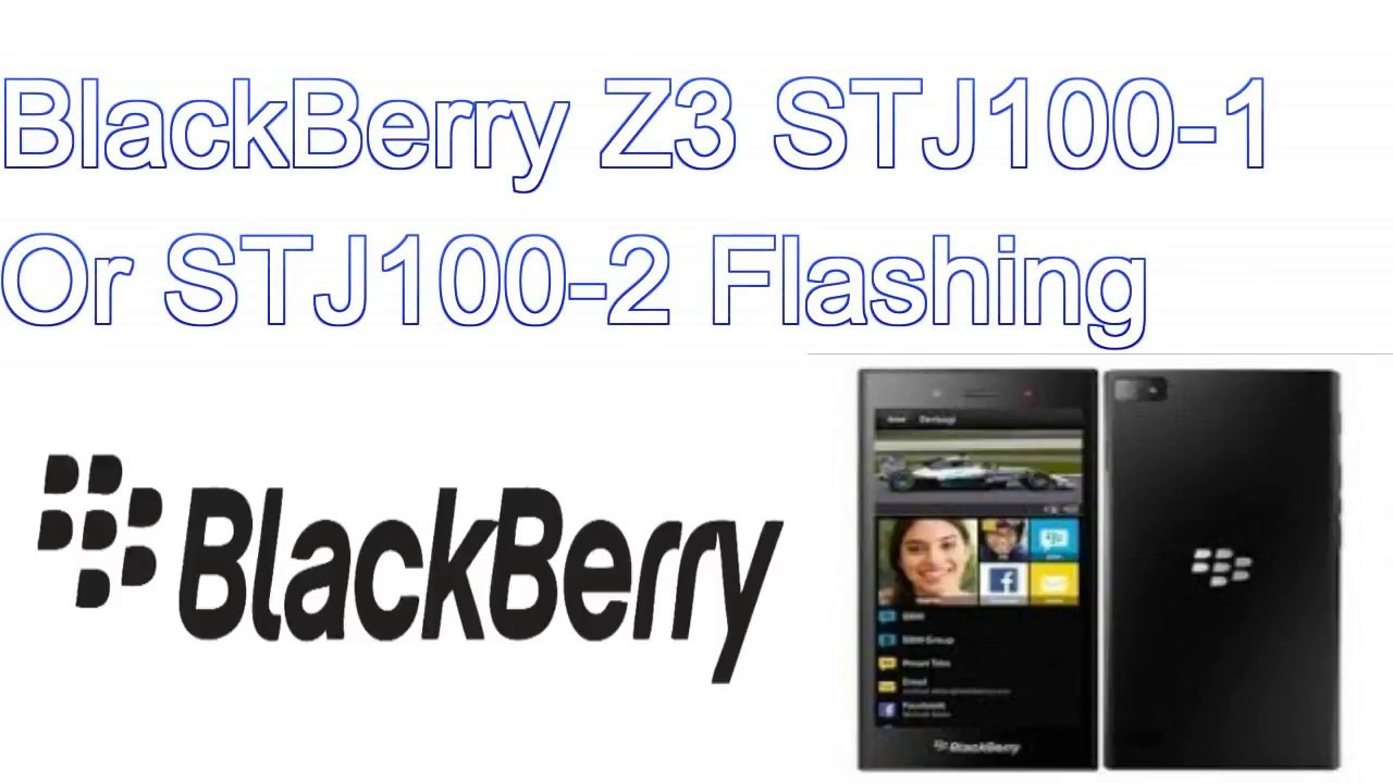 Blackberry z3 flash