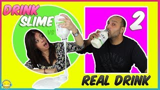 DriNk SliME vs Real DrinK 2!! BeBidA Real vs BeBIda de SLIME 2!! MoMenToS DiVeRtiDoS