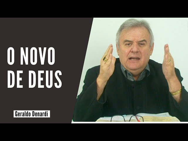 O novo de Deus - Ap. Denardi