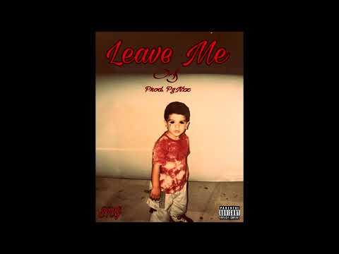 LEAVE ME - Ori$ (Prod. PgNzz)