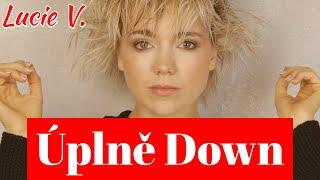 ÚPLNĚ DOWN - Lucie Vondráčková (oficiální videoklip)