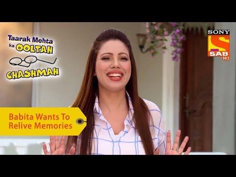 Your Favorite Character | Babita Wants To Relive Memories | Taarak Mehta Ka Ooltah Chashmah