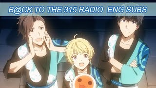 [English Translation] Idolmaster sideM- B@ck to the 315 with Beit!