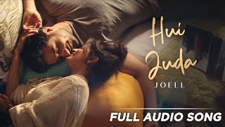 Hui Juda Full Audio Joell Latest Hindi Song 2019
