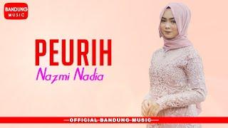 Peurih - Nazmi Nadia [Official Bandung Music]