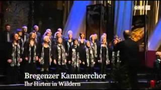 Bregenzer Kammerchor - Ihr Hirten in Wäldern