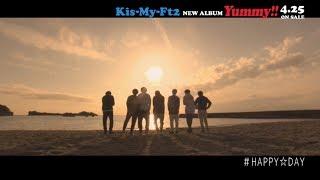 Kis-My-Ft2 NEW ALBUM『Yummy!!』2018.04.25 RELEASE 「Yummy!!」スペシ...