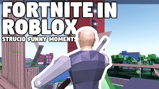 FORTNITE ON ROBLOX?! - STRUCID | FUNNY MOMENTS (ROBLOX)