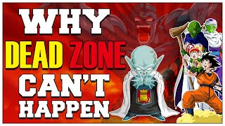 Why Dead Zone Can't Happen