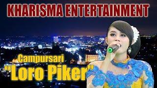 Loro Piker versi campursari kharisma Entertainment