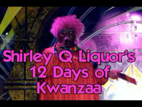 Walton And Johnson - Watch: Shirley Q Liquor's 12 Days of Kwanzaa (video)