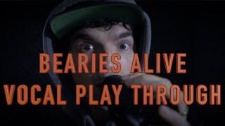 BERRIED ALIVE | BEARIES ALIVE | VOCALS