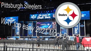Pittsburgh Steelers WAY too early 2021 NFL Mock Draft (7 complete rounds)