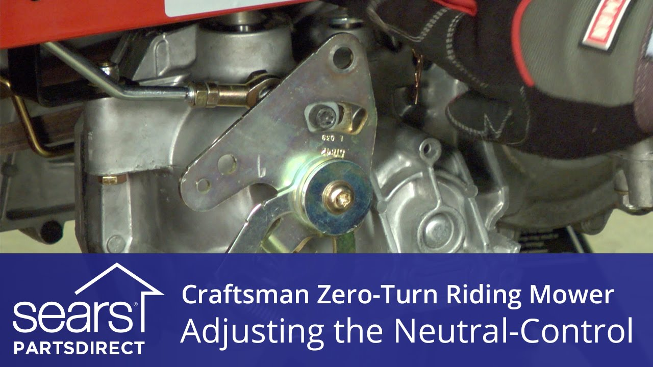 How To Adjust A Craftsman Zero Turn Riding Mower Neutral Control