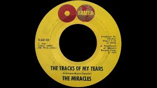 Smokey Robinson & The Miracles ~ The Tracks Of My Tears 1965 Soul Purrfection Version