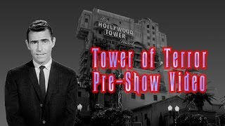 Tower of Terror Pre-Show Video (Source)(Hello! This is the Tower of Terror pre-show/library video that plays on the small TV just before you enter the rest of the queue. All rights belong to their respective ..., 2015-02-11T02:00:00.000Z)