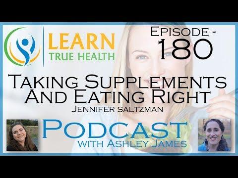 ▶ Taking Supplements And Eating Right - Jennifer Saltzman & Ashley James - #180  ◀