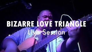 Tong Rangsit & Friends - Bizarre Love Triangle (Acoustic Live Cover)