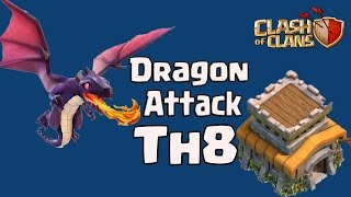 Clash Of Clans - TH8 War Dragon Attack Strategy 2017 | 3 Star Any TH8 War Base