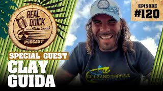 Clay Guida #120   Ręal Quick With Mike Swick Podcast