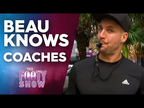 Beau Knows Coaches | NRL Footy Show