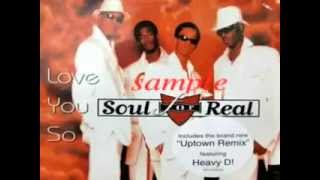 Soul For Real feat. Heavy D. - Love You So (Uptown Remix)