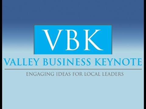 Valley Business Keynote 2014 - Leadership